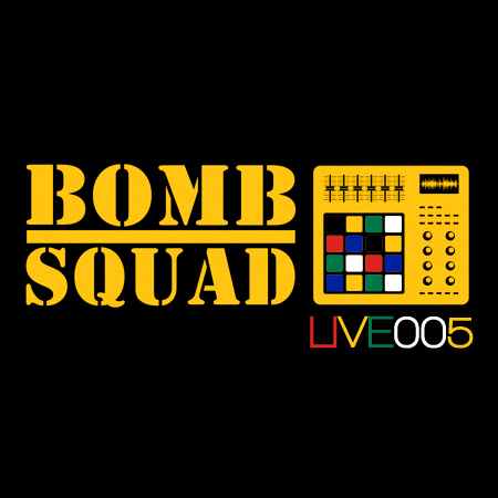 BOMB SQUAD MIX 005